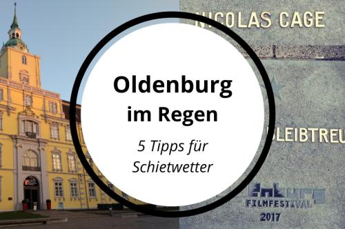Norddeutsches Schietwetter: Oldenburg im Regen entdecken