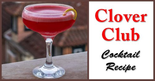 Clover Club Cocktail – A Philadelphia Classic