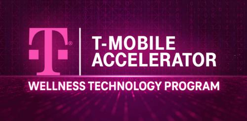 Applications Now Open for T‑Mobile Accelerator Fall 2021 Wellness Tech Program