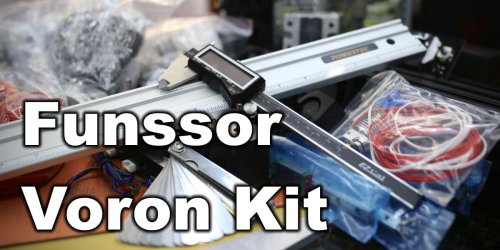Funssor Voron Kit – A detailed look at all the components