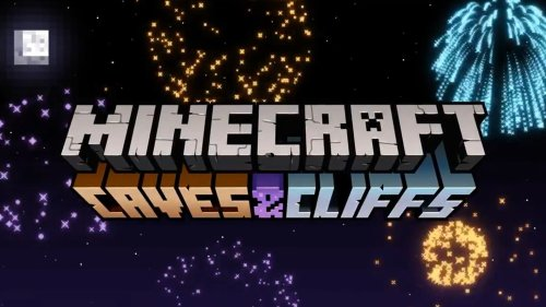 Minecraft: Caves & Cliffs Update Delayed and New Release Dates