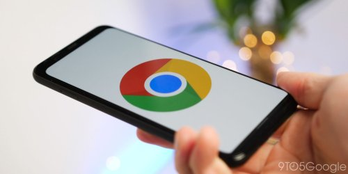 64-bit Chrome for Android coming with performance boosts - 9to5Google