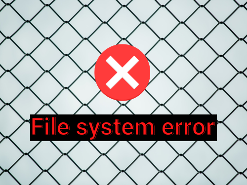 How to Fix a File System Error in Windows 10 (Full Guide)