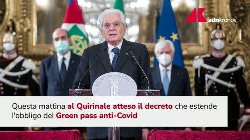 Green pass obbligatorio, decreto al Colle
