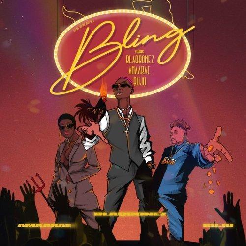 Blaqbonez Bling ft. Amaarae & Buju