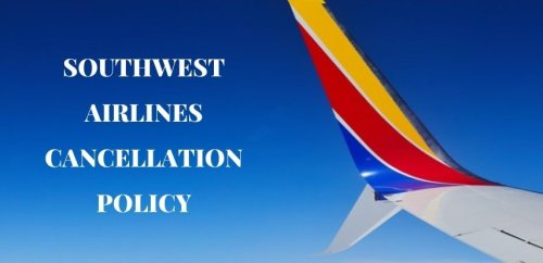 Southwest Airlines Cancellation Policy, 24 Hour Cancellation, Fee