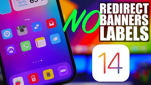 iOS 14.5 Customization – NO Redirect, NO Banners, NO Icon Labels !
