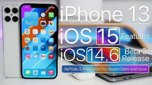iPhone 13, iOS 15 Features, iOS 14.6 Release, MacBook Pro, Apple Glass and more - All Tech News