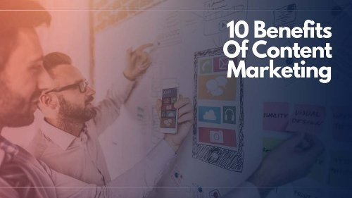 10 Trajectory-Changing Benefits Of Content Marketing | AllWork.Space