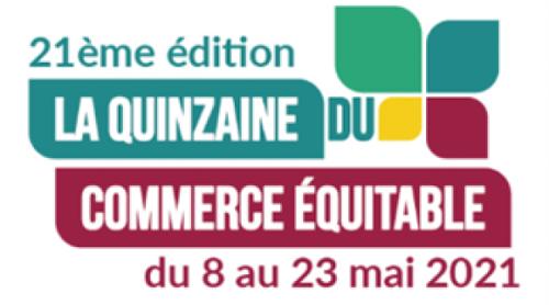 21 ème Quinzaine du Commerce Équitable du 8 au 23 mai 2021