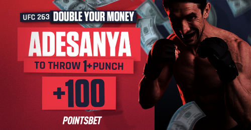 UFC 263 Betting Promo: Double money if Adesanya throws a single punch!