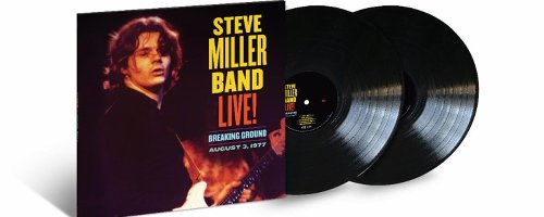 Review: A Classic Live Album From the Steve Miller Band Offers Opportunity to Witness the Eagle Taking Flight