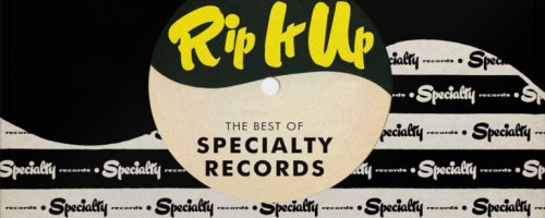 Review: Never Heard Of Specialty Records? Let This Short But Potent Compilation Be Your Introduction