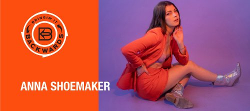 Bringin' it Backwards: Interview with Anna Shoemaker