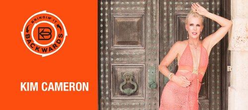Bringin' it Backwards: Interview with Kim Cameron