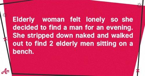 Daily Joke: Elderly Woman Walks Naked in Front of 2 Old Men