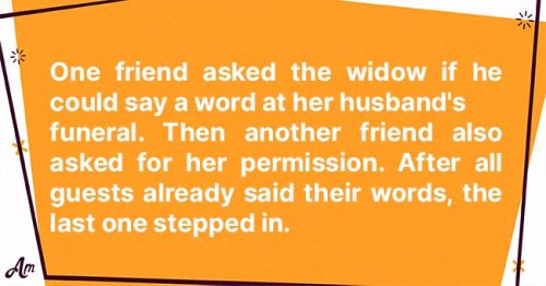 Daily Joke: Guests at a Funeral Offer to Say Words to the Widow