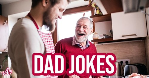 Best Dad Jokes to Celebrate Upcoming Father's Day