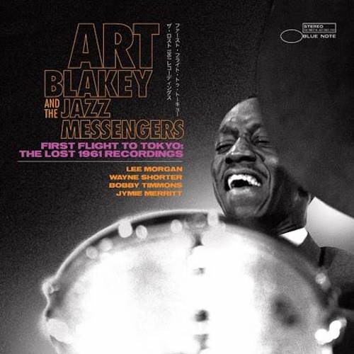First Flight To Tokyo—Recently Discovered 1961 Art Blakey and the Jazz Messengers Live Concert Coming Nov. 5th