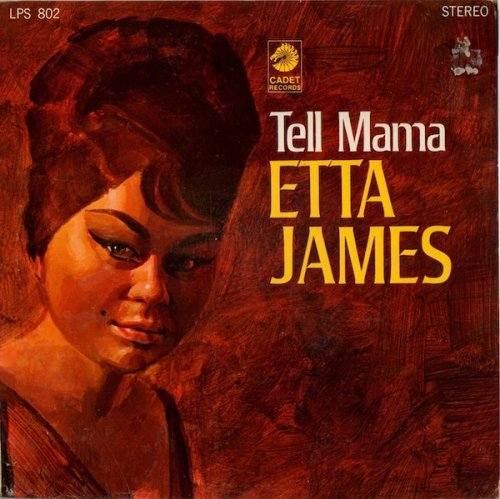 The Records You Didn't Know You Needed #4 Tell Mama Etta James (Cadet LPS 802
