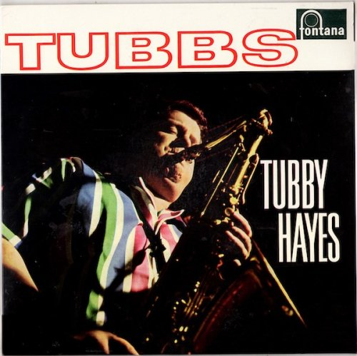 The Records You Didn't Know You Needed---#6: Tubby Hayes The Fontana Albums (1961-1969) Eleven LP Box Set Part 2