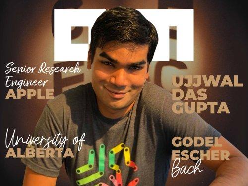 Snapshots From Ujjwal Das Gupta's ML Journey At Google & Apple