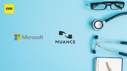Why Did Microsoft Acquire Nuance?