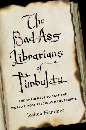 The Librarians of Timbuktu – History et cetera