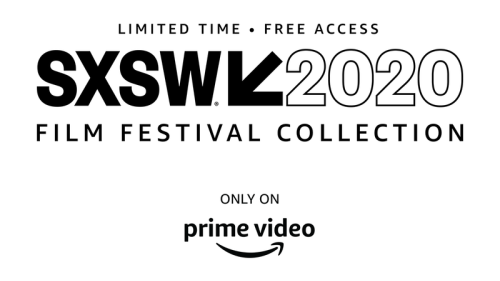 SXSW film festival will be streaming free for all, thanks to Amazon Video