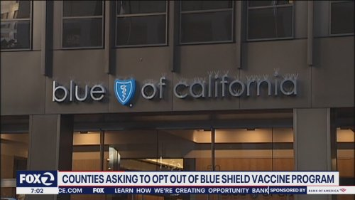 California counties don't want Blue Shield's vaccine program