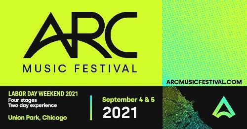 ARC Music Festival - Sept. 4th & 5th 2021 | ARC Music Festival - September 4th & 5th 2021