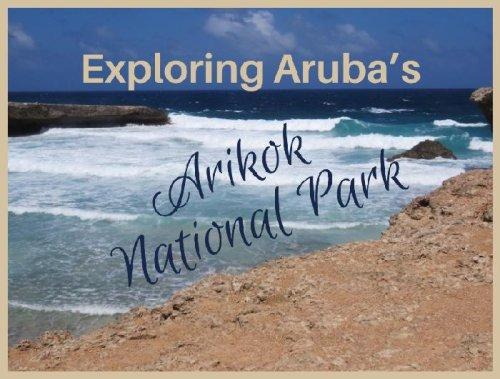 Exploring+Aruba's+Arikok+National+Park