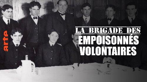 La brigade des empoisonnés volontaires - Regarder le documentaire complet | ARTE