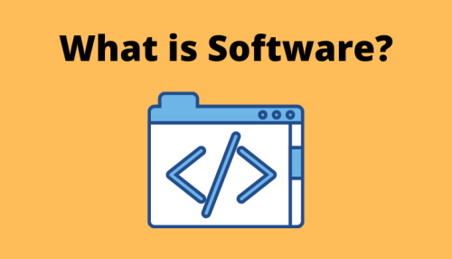 Software – Definition, Working, and Types of Software
