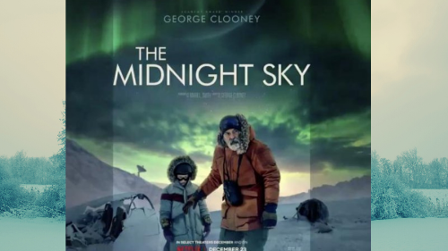 George Clooney's 'Midnight Sky' Releases on Netflix