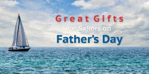 The Best Gifts For Sailors This Father's Day - American Sailing Association