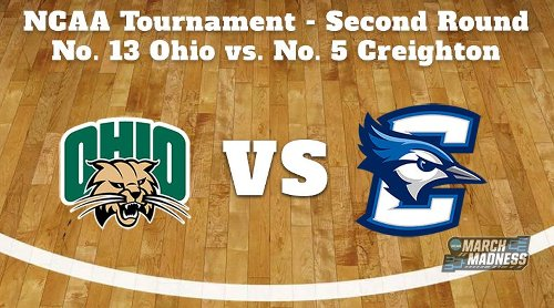 Ohio Bobcats vs. Creighton Bluejays Prediction: NCAA Tournament Second Round Preview