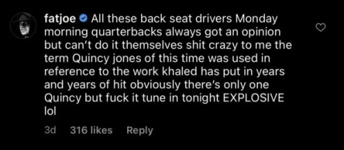 Fat Joe Gets Skewered for Saying DJ Khaled is the 'Quincy Jones of Hip-Hop,' Rapper Responds
