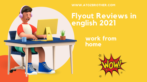 Flyout Reviews in english 2021 | Best way to earn money from blog