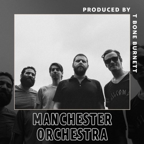 """Manchester Orchestra & T Bone Burnett Team Up to Ask Tough Questions on """"Xela"""" - Atwood Magazine"""