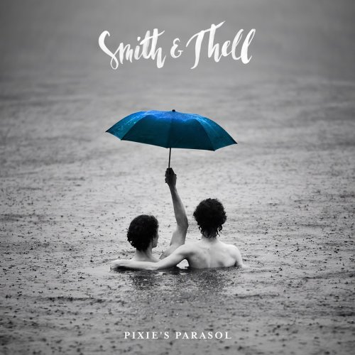 """""""Lost in space"""": Smith & Thell Stun, Stir, & Soar in Sophomore LP 'Pixie's Parasol' - Atwood Magazine"""