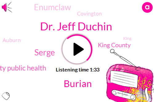 Listen: King County's health officer provides snapshot of COVID-19 activity and vaccination efforts