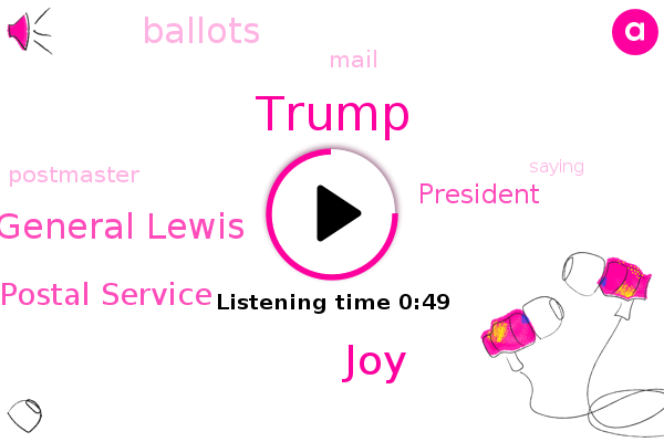 Listen: DeJoy: Trump 'incorrect' that USPS isn't equipped to handle mail-in voting
