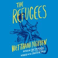 THE REFUGEES by Viet Thanh Nguyen Read by Viet Thanh Nguyen | Audiobook Review | AudioFile Magazine