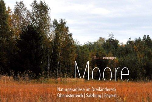 Moore in Oberösterreich, Salzburg und Bayern