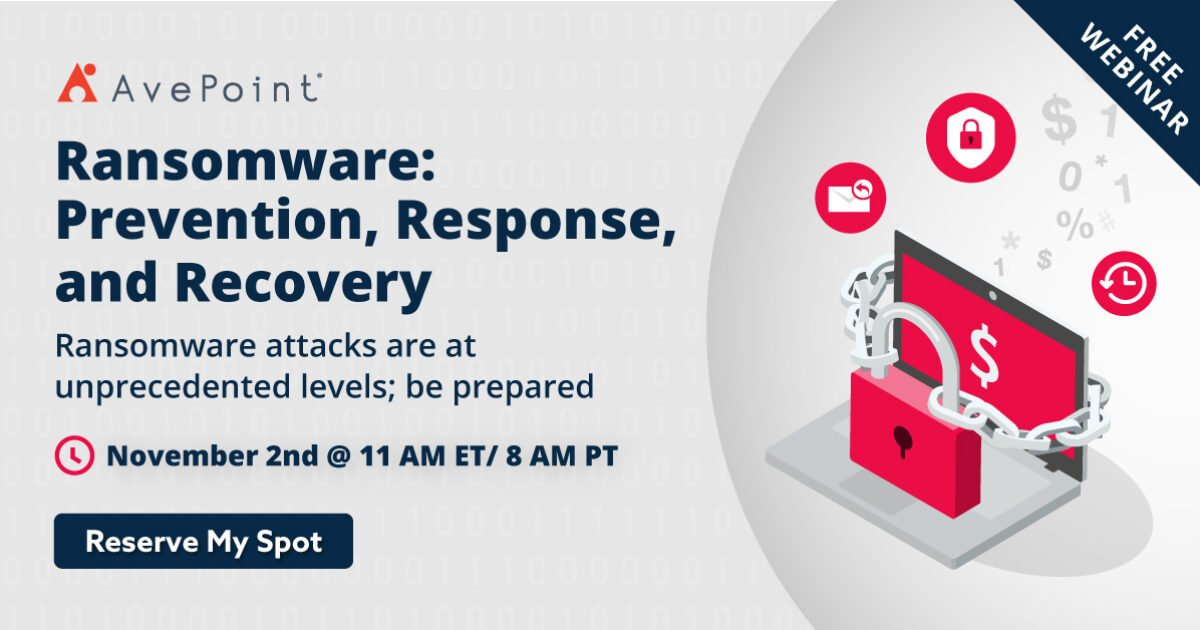 Ransomware: Prevention, Response, and Recovery   AvePoint