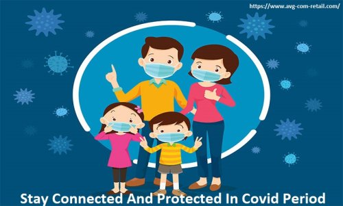 Stay Connected And Protected In Covid Period - Www.Avg.com/retail