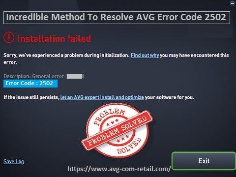 Incredible Method To Resolve AVG Error Code 2502 - Www.Avg.com/retail