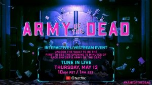 Unlock 15 Minutes of 'Army of The Dead' on Netflix Livestream