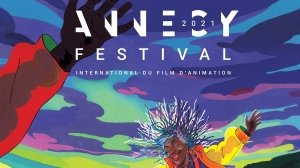 Annecy 2021 Pivots to Hybrid Edition Running Onsite and Online June 14-19